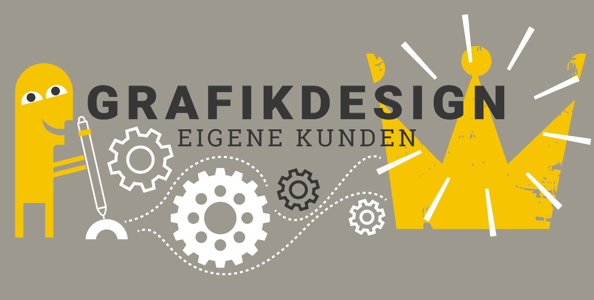 Schriftzug Grafikdesign Eigene Kunden, darunter ein stilisiertes Männchen, welches mit einem Hebel Zahnräder in Bewegung setzt, die eine Krone zum Leuchten bringen