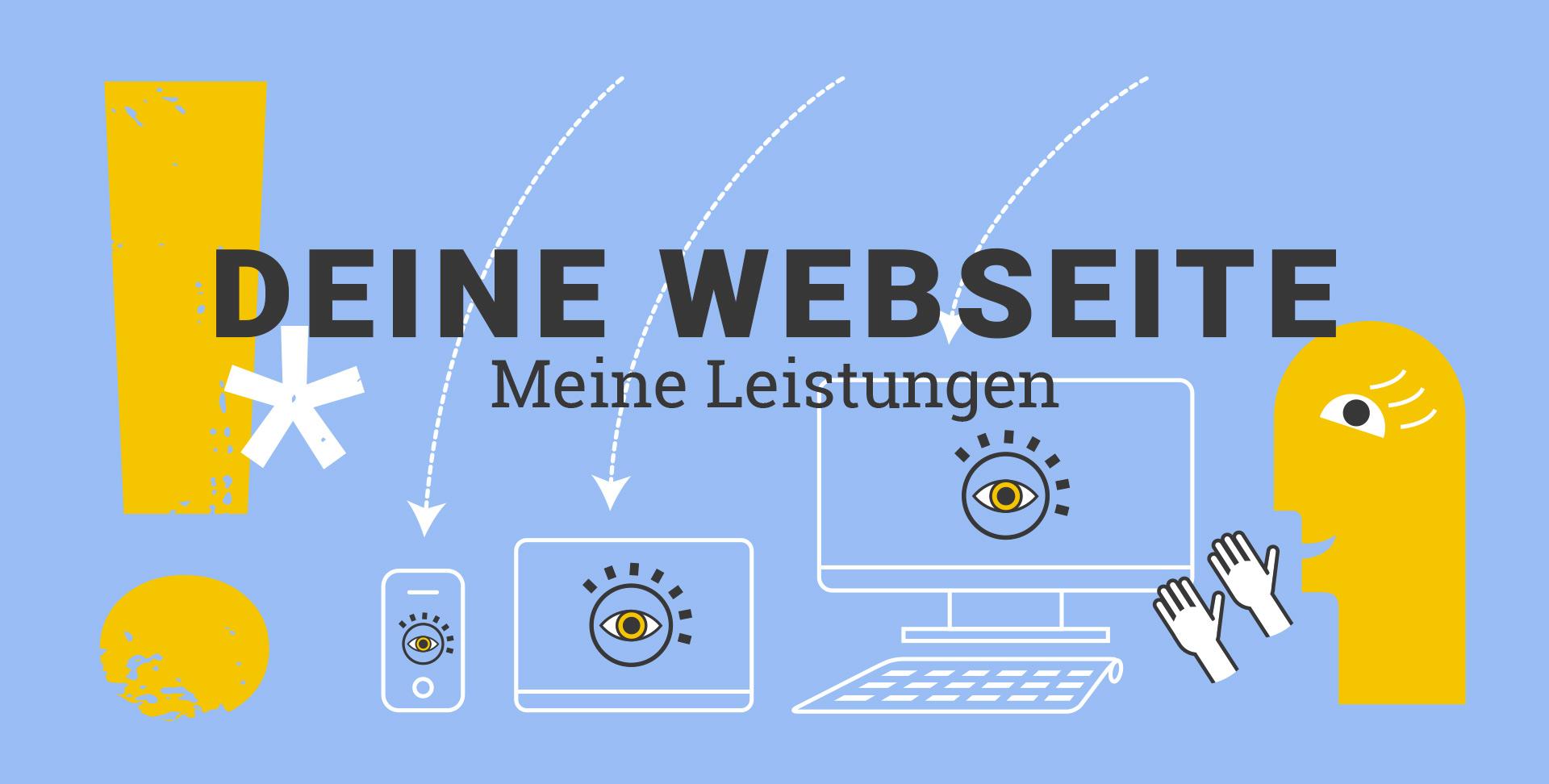 Webseite erstellen lassen - Schriftzug Deine Webseite - Meine Leistungen auf blauem Hintergund, dahinter ein gelbes Ausrufezeichen sowie drei vektorgrafiken von Smartphone, Tablet und Rechner und ein gelbes Männchen, welches die Dinge präsentiert